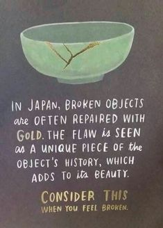 """""""Kintsugi"""", also known as is the Japanese art of repairing broken . """"Kintsugi"""", also known as is the Japanese art of repairing broken . """"Kintsugi"""", also known as The Words, Great Quotes, Quotes To Live By, Quotes On Life, Happy Quotes, Beautiful Quotes Of Life, Happiness Quotes, Yoga Quotes, You're Beautiful"""