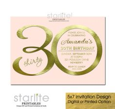30th Birthday Invitation Blush Pink + Gold Modern Number  https://starwedd.com/product/blush-pink-gold-30th-birthday-invitation-modern-number-amanda/
