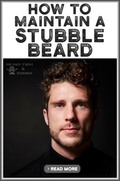 How To Maintain A Stubble Beard is quite simple if you follow our guide. Here you can find out some tips on maintaining a stubble beard.  Read more about trimming a beard at beardtrimandgroom.com #beardtrimming #stubblebeard #howtotrimabeard Beard Growth Tips, Beard Hair Growth, Beard Tips, Stubble Beard, Beard Wax, Best Beard Care Products, Growing Facial Hair