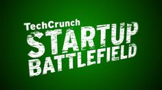 Disrupt Berlin 2017 Startup Battlefield applications are now open!