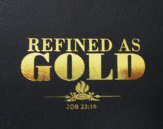 gold, Job 23:10