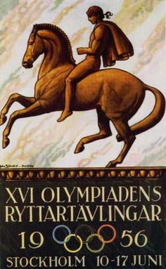 1956 Summer Olympic Games (Equestrian) - Stockholm, Sweden. Australian quarantine restrictions forced equestrian events to take place in Stockholm 5 months before the Melbourne Summer Games.