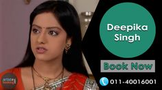 Book Deepika Singh From Artistebooking.com. ‪#‎artistebooking‬ ‪#‎DeepikaSingh‬ ‪#‎TVCelebrity. For More Details Visit : artistebooking.com Or Call : 011-40016001