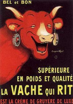 """design-is-fine: """" Benjamin Rabier, poster illustration for The Laughing Cow, Fromageries Bel, France. Vintage French Posters, Vintage Food Posters, Old Posters, Pub Vintage, Vintage Advertising Posters, Vintage Labels, Vintage Advertisements, French Vintage, Vintage Kitchen"""