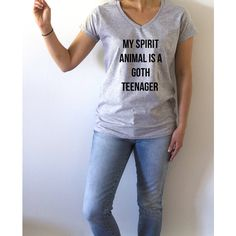 My Spirit Animal Is a Goth Teenager v-Neck T-Shirt for Women Fashion... ($17) ❤ liked on Polyvore featuring tops, t-shirts, black, women's clothing, animal print top, v neck t shirts, goth t shirts, low v neck t shirts and animal t shirts