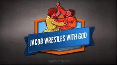 Jacob Wrestles With God Kids Bible Story