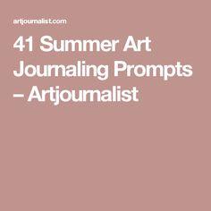 41 Summer Art Journaling Prompts – Artjournalist