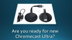 Chromecast lovers will be glad to know that going to exhibit its latest version called, 'Chromecast Ultra' which will offer 4k content to all the users. For more updates stay tuned to Www ChromeCast com