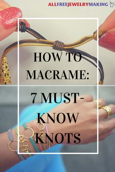 Must-know macrame knots