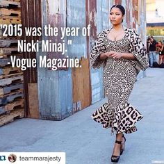 """""""2015 was the year of Nicki Minaj"""" - Vogue Magazine. """"People often chuckle when I call Nicki Minaj a historical figure as I have done repeatedly for the past few years. They laughed less in 2015. Though she has been a prominent figure in music since at least 2010 when her frothy pop single Super Bass landed her not only on the rap charts but also on The Ellen DeGeneres Show something shifted in 2015. All of a sudden it seemed she had stopped rapping with the cartoonish cadence the zany…"""