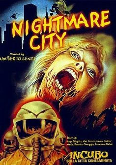 Nightmare City (Incubo sulla città contaminata) is a horror film directed by Umberto Lenzi in 1980. Italian cult horror movies!