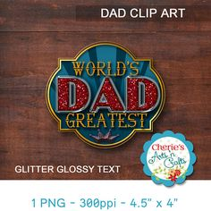 World's Greatest Dad PNG  Commercial Use  Designer
