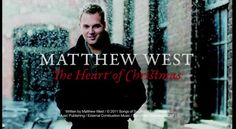 Matthew West - The Heart of Christmas
