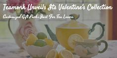 Teamonk Unveils Its Valentine's Collection - Customized Gift Packs Just For Tea Lovers