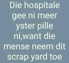 Afrikaanse Quotes, Good Morning Quotes, 3 D, Funny Jokes, Funny Pictures, Printing, Homemade, Humor, Friends