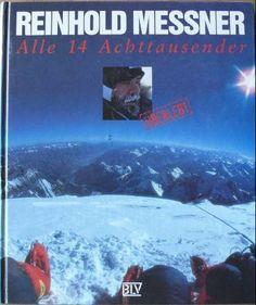 Alle 14 Achttausender. Überlebt von Reinhold Messner, http://www.amazon.de/dp/3405148820/ref=cm_sw_r_pi_dp_eNWXsb0W4MTSY