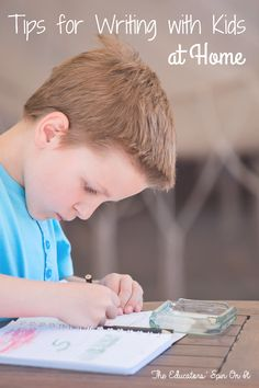 Tips for Writing with Kids at Home from The Educators' Spin On It