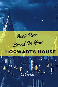 Book Recommendations for Your Hogwarts House