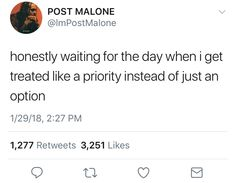 From someone else other than myself, duh. Real Talk Quotes, Fact Quotes, Mood Quotes, Life Quotes, Twitter Quotes, Tweet Quotes, Relationship Quotes, Relationships, Post Malone Quotes