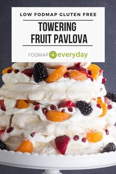 """Our Towering Low FODMAP Fruit Pavlova is a showstopper of a dessert that will truly thrill each and every person who is lucky enough to partake. My cousin Judith, who does not follow the diet, declared this the """"best dessert"""" she had """"ever tasted"""". #glutenfree #vegetarian #dessert #holidayrecipes #delish #lowfodmapdiet#fodmap #lowfodmap #fodmapeveryday #ibs #ibsdiet"""