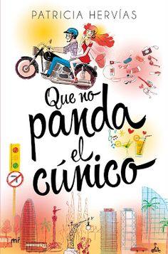 Mis Momentos De Relax. : Que no panda el cúnico de Patricia Hervías.