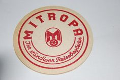 """DDR Museum - Museum: Objektdatenbank - Bierdeckel """"Mitropa""""    Copyright: DDR Museum, Berlin. Eine kommerzielle Nutzung des Bildes ist nicht erlaubt, but feel free to repin it!"""
