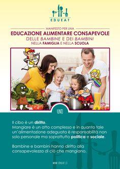 """Nel Manifesto del progetto EDUEAT sono contenuti tutti i principi che ispirano le nostre idee e le nostre azioni in tema di educazione alimentare nei bambini... Proviamo a """"ripassarlo"""", punto per punto..Cominciamo ovviamente dal principio numero 1!"""