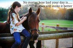 Horses make it better