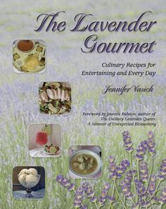 The Lavender Gourmet Culinary Recipes for Entertaining and Every Day >>> More info could be found at the image url.