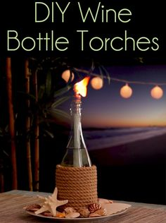 Reuse Old Wine Bottles As Incredibly Cute Tiki Torches    ***use the pretty blue wine bottles?***