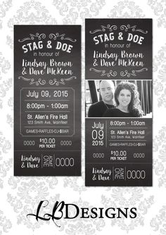 Stag and Doe Ticket Chalkboard Design by LindsayBrownDesigns Stag And Doe Games, Fire Hall, Samantha Wedding, Ticket Template, Chalkboard Designs, Raffle Tickets, Jack And Jill, Fundraising, Special Events