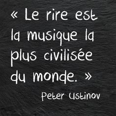 "Encore faut-il que ce ne soit pas au détriment d'autrui ! Un peu comme Desproges ""On peut rire de tout, ça dépend avec qui..."" Great Quotes, Quotes To Live By, Life Quotes, Inspirational Quotes, Living Quotes, Deep Quotes, Peter Ustinov, Never Stop Dreaming, Quote Citation"