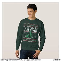 Golf Ugly Christmas Sweater I'd Rather Be Golfing