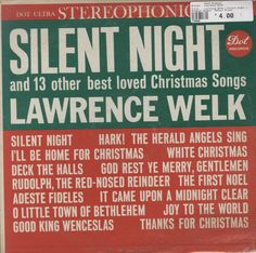 Lawrence Welk - Silent Night (And 13 Other Best Loved Christmas Songs)