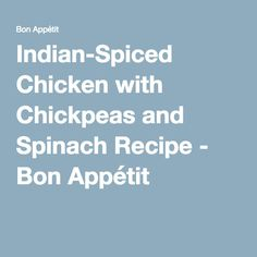 indian spiced chicken with chickpeas and spinach indian spiced chicken ...
