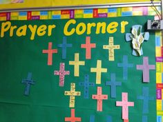 Prayer Corner- Kids write intentions on the paper crosses and we put them up to remind us who to pray for.