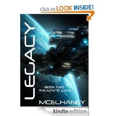 """The latest novel from #sci-fi author Scott McElhaney is """"Legacy."""" Download it for 99¢ or borrow it with Prime."""