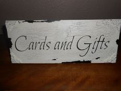 CARDS and GIFTS  sign  Cottage, Chippy, Distressed