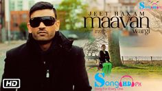Maavan Wargi – Jeet Hakam,Maavan Wargi – Jeet Hakam Song Download,Maavan Wargi – Jeet Hakam Mp3 Download,Maavan Wargi – Jeet Hakam Full Mp3 Song Free Download,Maavan Wargi – Jeet Hakam 2015 Song Free Download,Maavan Wargi – Jeet Hakam 2016 Song Mp3 Free Download,Maavan Wargi – Jeet Hakam Song Mp3 Mobile Download,Latest Songs 2016 Mp3 Free Download,