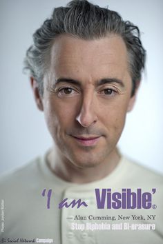 """Alan Cumming: """"We exist and are not invisible."""" Bisexual visibility."""