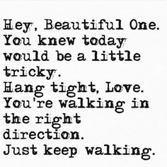 For anyone that might need this reminder today - you got this. Just keep walking. True Quotes, Great Quotes, Quotes To Live By, Motivational Quotes, Inspirational Quotes, Daily Quotes, Positive Thoughts, Positive Quotes, Strong Quotes