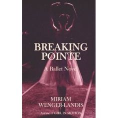 Breaking Pointe: A Ballet Novel (Paperback)  http://howtogetfaster.co.uk/jenks.php?p=1468144316  1468144316