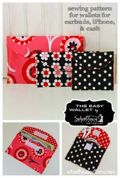 The Easy Wallet sewing pattern in 3 sizes by Schoolhouse Patterns. A wallet for your earbuds, iPhone iPod Touch 4 & 5, and cash.