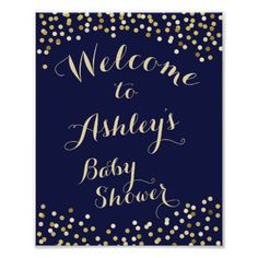 #gold - #Welcome Sign baby shower Gold Navy confetti