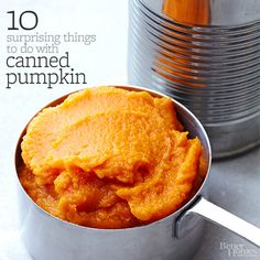 Push the boundaries of canned pumpkin -- it's not just for pumpkin pie! We'll convince you with 10 tangy recipes.