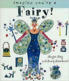 Imagine You're A Fairy!  Price $9.99