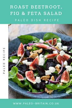 Roast Beetroot, Fig & Feta Salad  #Paleo #food #recipe #keto #diet #RoastBeetroot