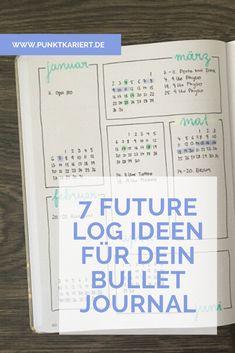 Gestalte jetzt dein Future Log mit diesen Bullet Journal Ideen :) Journal Inspiration, Logs, Get Over It, Bujo, Crafts, Templates