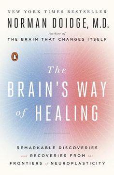 Brain's Way of Healing - Norman Doidge