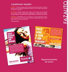 Campanha Wagen, mais uma campanha de grandes resultados criada pela G Marketing